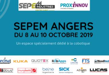 LE SEPEM ANGERS DU 8 au 10 OCTOBRE 2019